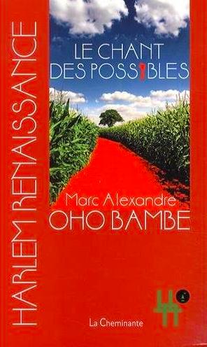 Le chant des possibles Marc Alexandre Oho Bambé