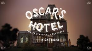 Oscar's Hotel Fantastical Creatures